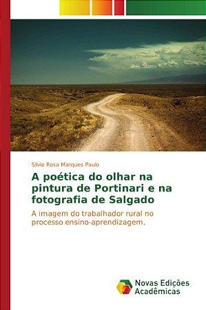 A poética do olhar na pintura de Portinari e na fotografia d