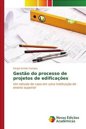 Gestão do processo de projetos de edificações