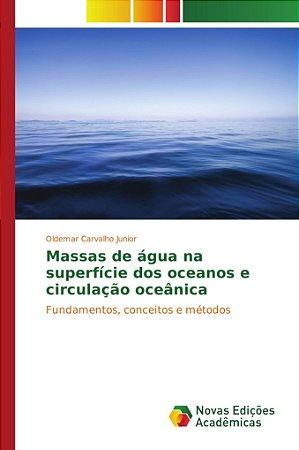 Massas de água na superfície dos oceanos e circulação oceâni