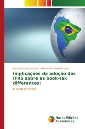 Implicações da adoção das IFRS sobre as book-tax differences