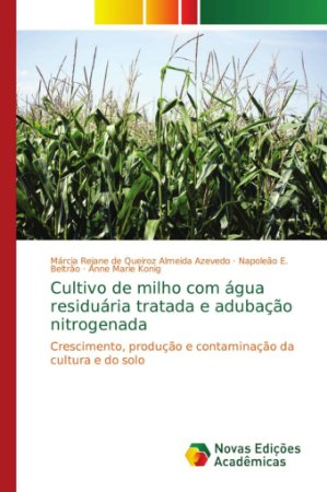 Cultivo de milho com água residuária tratada e adubação nitr