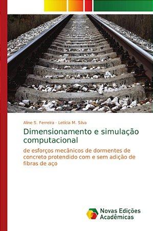 Dimensionamento e simulação computacional