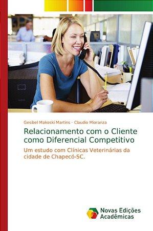 Relacionamento com o Cliente como Diferencial Competitivo
