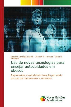 Uso de novas tecnologias para ensejar autocuidados em obesos
