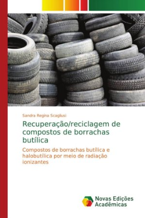 Recuperação/reciclagem de compostos de borrachas butílica