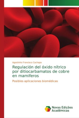 Regulación del óxido nítrico por ditiocarbamatos de cobre en