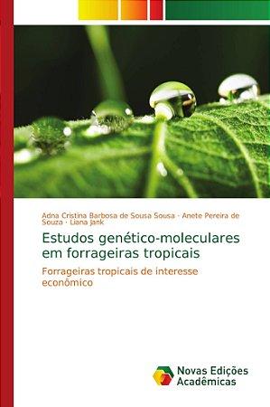 Estudos genético-moleculares em forrageiras tropicais
