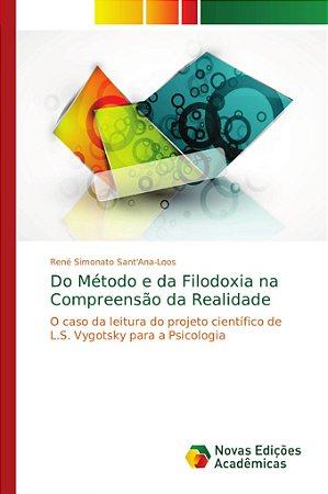 Do Método e da Filodoxia na Compreensão da Realidade
