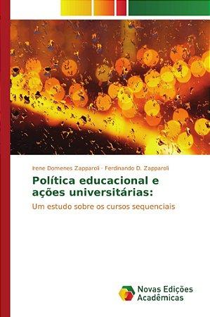 Política educacional e ações universitárias: