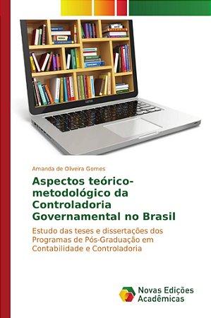 Aspectos teórico-metodológico da Controladoria Governamental