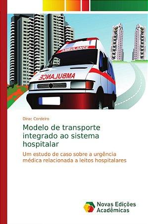 Modelo de transporte integrado ao sistema hospitalar