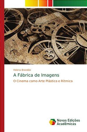 A Fábrica de Imagens