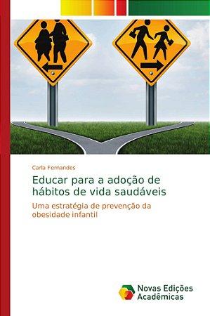 Educar para a adoção de hábitos de vida saudáveis