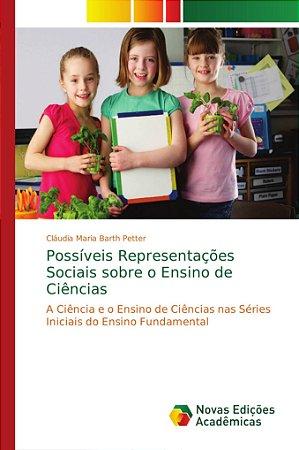 Possíveis Representações Sociais sobre o Ensino de Ciências