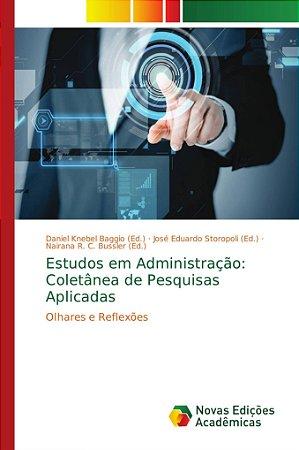 Estudos em Administração: Coletânea de Pesquisas Aplicadas