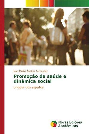 Promoção da saúde e dinâmica social