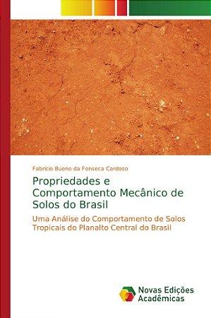 Propriedades e Comportamento Mecânico de Solos do Brasil