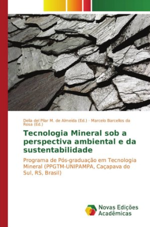 Tecnologia Mineral sob a perspectiva ambiental e da sustenta