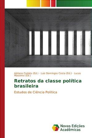 Retratos da classe política brasileira
