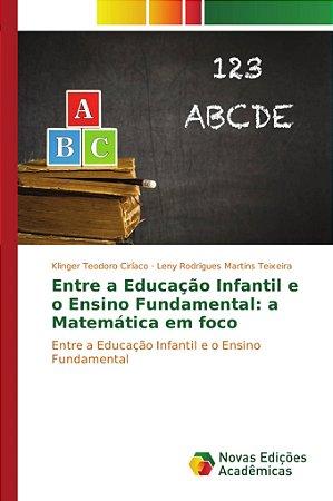 Entre a Educação Infantil e o Ensino Fundamental: a Matemáti