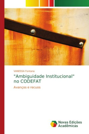 """Ambiguidade Institucional"" no CODEFAT"