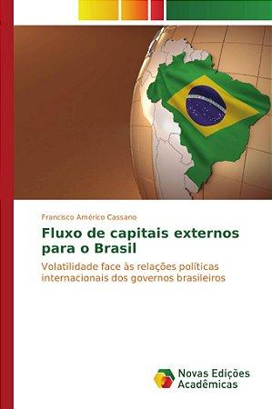 Fluxo de capitais externos para o Brasil