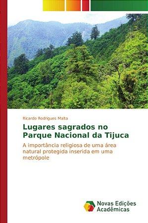 Lugares sagrados no Parque Nacional da Tijuca