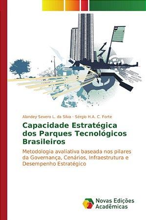 Capacidade Estratégica dos Parques Tecnológicos Brasileiros