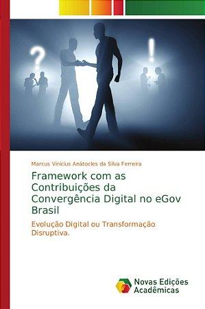Framework com as Contribuições da Convergência Digital no eG