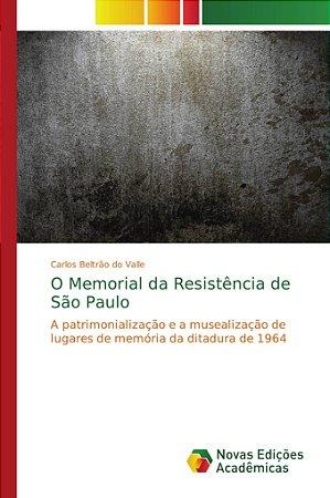 O Memorial da Resistência de São Paulo