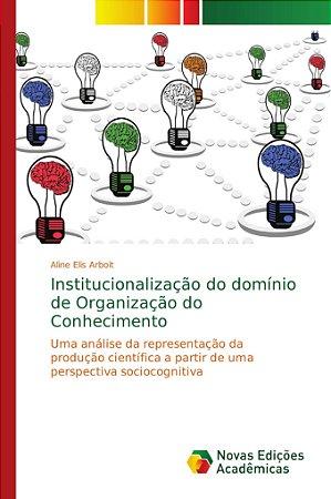 Institucionalização do domínio de Organização do Conheciment
