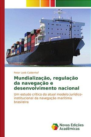 Mundialização; regulação da navegação e desenvolvimento naci