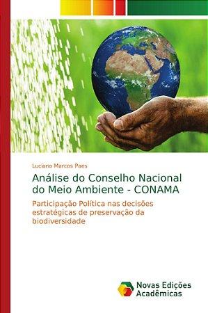 Análise do Conselho Nacional do Meio Ambiente - CONAMA