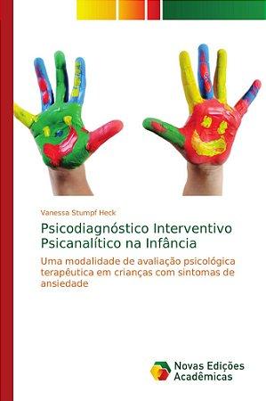 Psicodiagnóstico Interventivo Psicanalítico na Infância