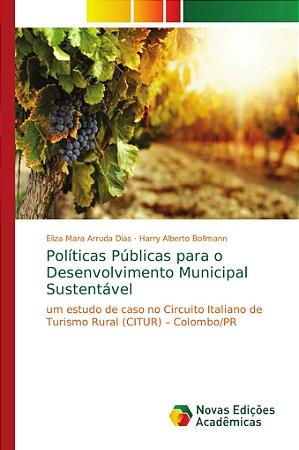 Políticas Públicas para o Desenvolvimento Municipal Sustentá
