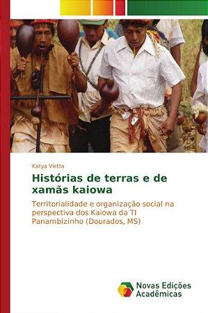 Histórias de terras e de xamãs kaiowa