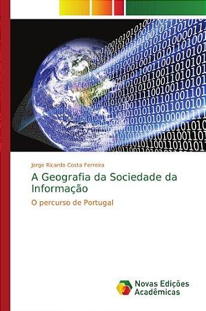 A Geografia da Sociedade da Informação