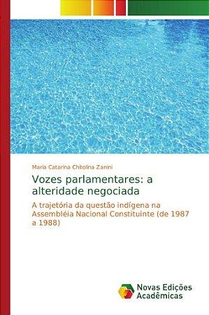 Vozes parlamentares: a alteridade negociada
