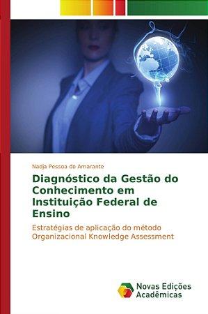 Diagnóstico da Gestão do Conhecimento em Instituição Federal