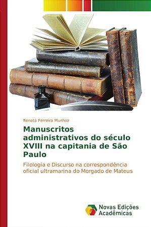 Manuscritos administrativos do século XVIII na capitania de
