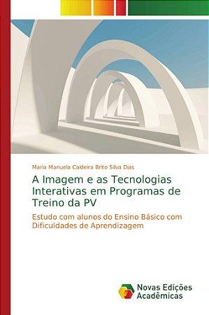 A Imagem e as Tecnologias Interativas em Programas de Treino