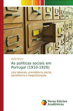 As políticas sociais em Portugal (1910-1926)