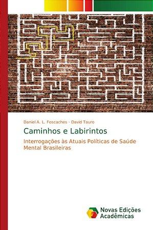 Caminhos e Labirintos