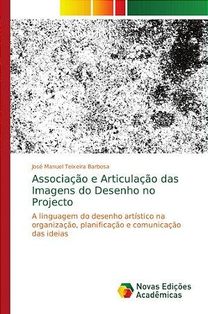 Associação e Articulação das Imagens do Desenho no Projecto