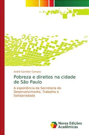 Pobreza e direitos na cidade de São Paulo