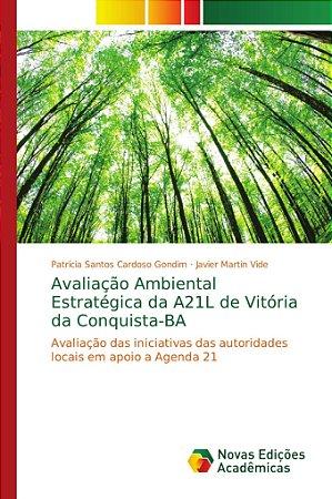Avaliação Ambiental Estratégica da A21L de Vitória da Conqui