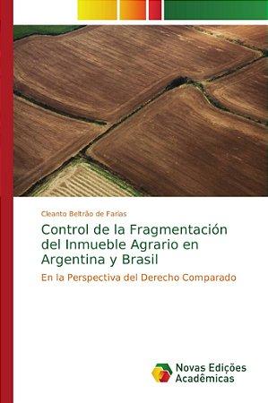 Control de la Fragmentación del Inmueble Agrario en Argentina y Brasil