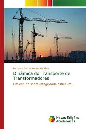 Dinâmica do Transporte de Transformadores