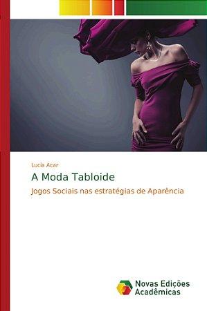 A Moda Tabloide