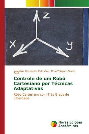 Controle de um Robô Cartesiano por Técnicas Adaptativas